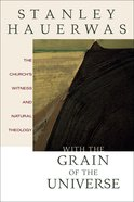 With the Grain of the Universe eBook