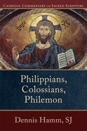 Philippians, Colossians, Philemon (Catholic Commentary On Sacred Scripture Series) eBook