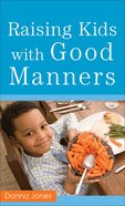 Raising Kids With Good Manners eBook