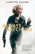 Always Watching (#01 in Elite Guardians Series) eBook