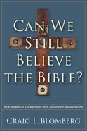 Can We Still Believe the Bible? eBook