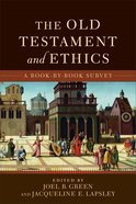 The Old Testament and Ethics: A Book-By-Book Survey eBook