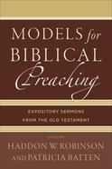 Models For Biblical Preaching eBook