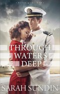 Through Waters Deep (#01 in Waves Of Freedom Series)