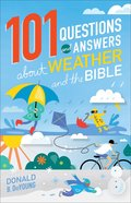 101 Questions and Answers About Weather and the Bible eBook