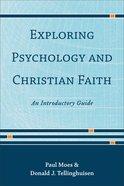 Exploring Psychology and Christian Faith eBook