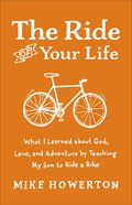 The Ride of Your Life eBook