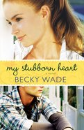 My Stubborn Heart eBook
