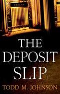 The Deposit Slip eBook