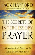 The Secrets of Intercessory Prayer eBook