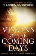 Visions of the Coming Days eBook