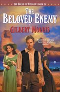 The Beloved Enemy (House Of Winslow Series) eBook