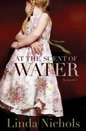 At the Scent of Water eBook