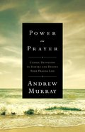 Power in Prayer (Bethany Murray Classics Series) eBook