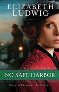 No Safe Harbor (#01 in Edge Of Freedom Series) eBook