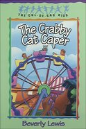 The Crabby Cat Caper (#12 in Cul-de-sac Kids Series) eBook