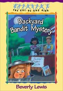 Backyard Bandit Mystery (#15 in Cul-de-sac Kids Series) eBook