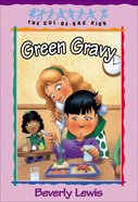 Green Gravy (#14 in Cul-de-sac Kids Series) eBook