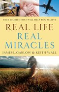 Real Life, Real Miracles eBook