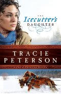 The Icecutters Daughter (#01 in Land Of Shining Water Series)