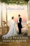 To Honor and Trust (Bridal Veil Island Series) eBook