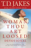 Woman, Thou Art Loosed! (Devotional) eBook