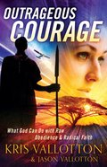 Outrageous Courage eBook