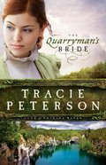 The Quarrymans Bride (#02 in Land Of Shining Water Series)