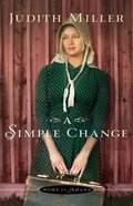 A Simple Change (#02 in Home To Amana Series) eBook
