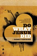 Do What Jesus Did eBook