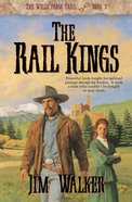 The Rail Kings (#03 in Wells Fargo Trail Series) eBook