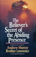 Believer's Secret of the Abiding Presence eBook