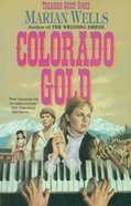 Colorado Gold (#01 in Treasure Quest Series) eBook