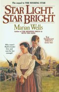 Star Light, Star Bright (#02 in Star Light Trilogy Series) eBook