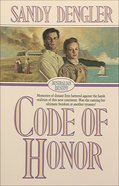 Code of Honor (#01 in Australian Destiny Series)
