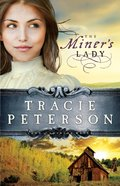 The Miner's Lady (#03 in Land Of Shining Water Series) eBook
