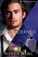 Unforeseeable (#03 in Road To Kingdom Series) eBook
