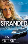Stranded (#03 in Alaskan Courage Series)