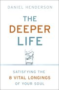 The Deeper Life eBook