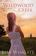 Wildwood Creek: A Novel eBook