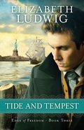 Tide and Tempest (#03 in Edge Of Freedom Series)