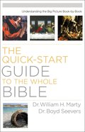 The Quick-Start Guide to the Whole Bible eBook
