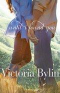 Until I Found You eBook