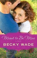 Meant to Be Mine (#02 in Porter Family Novel Series) eBook