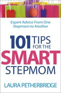 101 Tips For the Smart Stepmom eBook