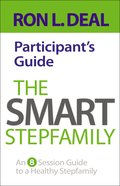 The Smart Stepfamily Participant's Guide eBook