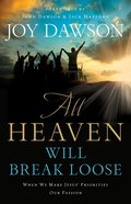 All Heaven Will Break Loose eBook