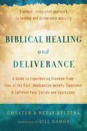 Biblical Healing and Deliverance eBook