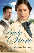 A Bride in Store (#02 in Unexpected Brides Series)