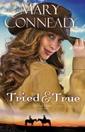 Tried and True (#01 in Wild At Heart Series) eBook